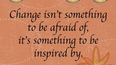 Top 10 All-time Inspirational Change Quotes To Give You New Hopes In Life