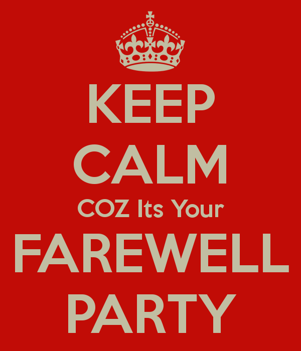 keep-calm-coz-its-your-farewell-party