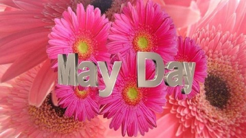 Happy May Day Greetings, SMS, Messages, Wishes, Quotes 2014