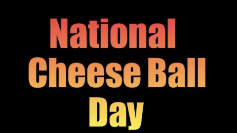 5 Funny Corny Facts About National Cheese Ball Day 2014