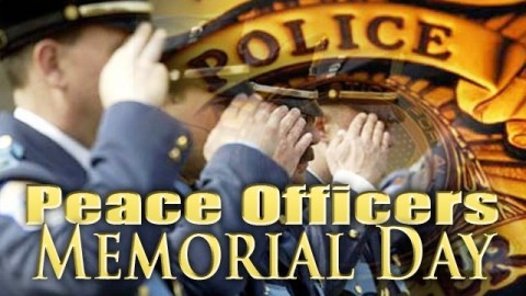 National Peace Officers Memorial Day 2014 Pictures, Images, Photos, Quotes, Messages, SMS, Poems, Cards