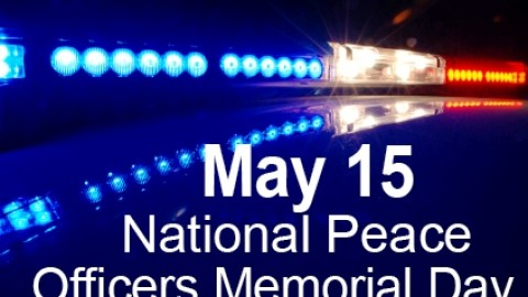 Happy National Peace Officers Memorial Day Greetings, SMS, Messages, Wishes, Cards, Pictures 2014