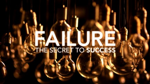 Failure: The Highway To Success