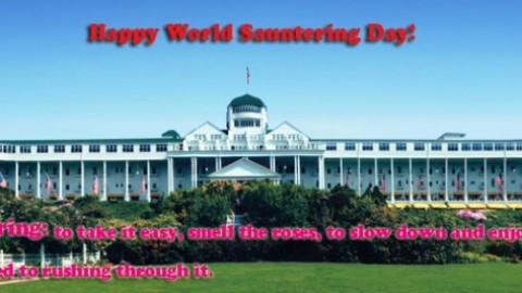 Happy World Sauntering Day 2014 Greetings, Wishes, Images, HD Wallpapers For WhatsApp, Facebook