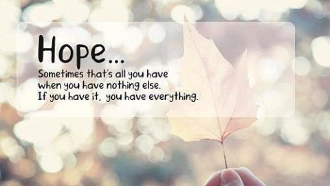 10 Encouraging Quotes On 'Hope' To Inspire You To Never Give Up