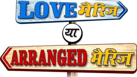Is Love Marriage Better Or Arranged Marriage