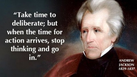 10 Essentially Rocking Quotes Of 'Andrew Jackson' To Have A Stress-free Life