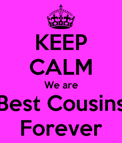 keep-calm-we-are-best-cousins-forever