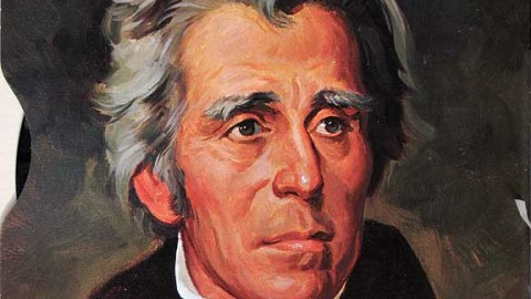 If A Presidency Could Be Equal Parts Comedy, Horror Movie And Action Film, You'd Have Andrew Jackson!