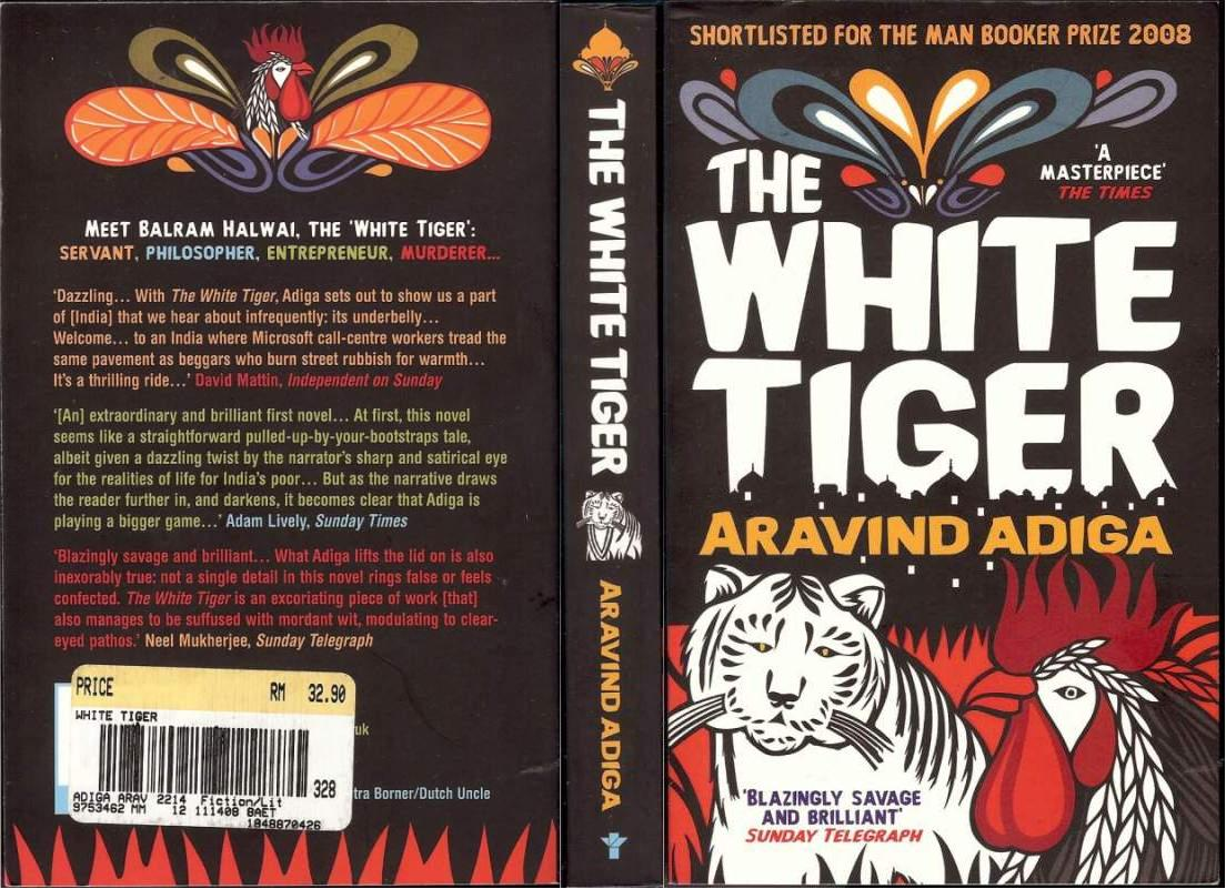 the white tiger by aravind adiga essay A critical analysis of aravind adiga's the white tiger: a socio-political perspective 278 them this in fact is a matter which needs its own deep and detailed exposition.