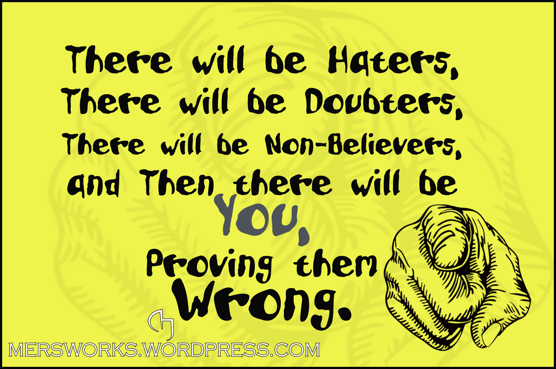 haters,doubters and non believers