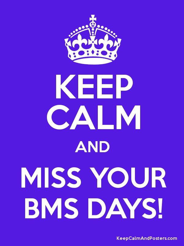 keep calm n love bms