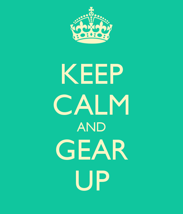 keep-calm-and-gear-up-23