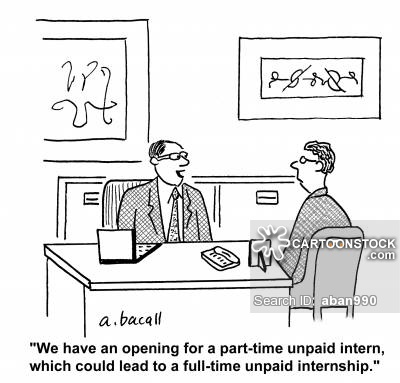 'We have an opening for a part-time intern, which could lead to a full-time unpaid internship.'