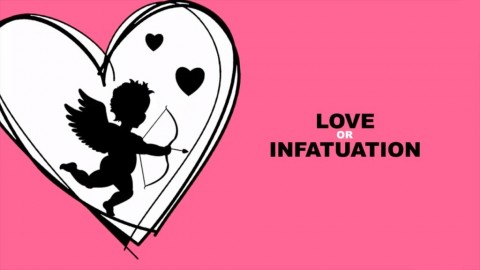Is It Love Or Infatuation? How Do You Know The Difference?