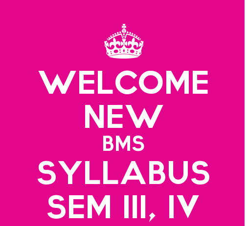 SYBMS Sem III & Sem IV Revised Syllabus With Effect From The Year 2015-16