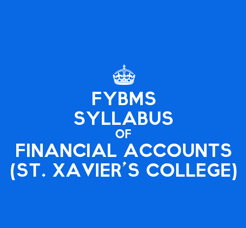 St. Xavier's College FYBMS Sem 1 Syllabus: Introduction to Financial Accounts