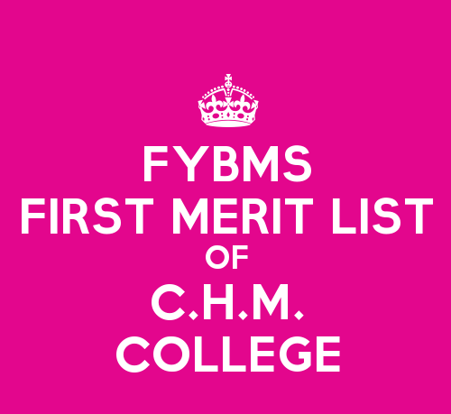 FYBMS Cutoff 2015 First Merit List of C.H.M. College