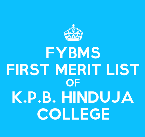 FYBMS Cutoff 2015 First Merit List of K.P.B. Hinduja College