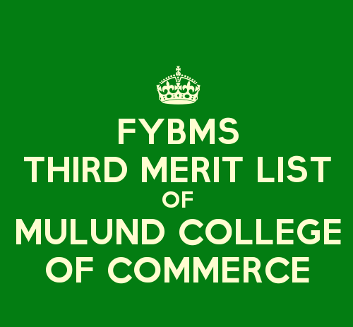 FYBMS Cutoff 2015 Third Merit List of Mulund College of Commerce