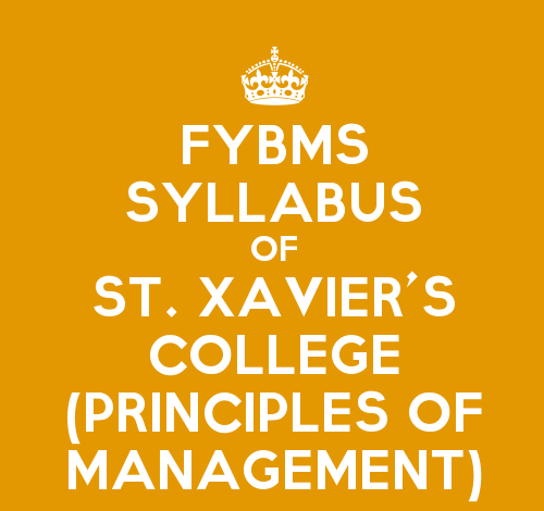 St. Xavier's College FYBMS Sem 1 Syllabus: Principles of Management I