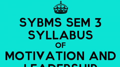 SYBMS Sem 3 Syllabus: Motivation and Leadership