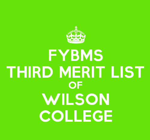 FYBMS Cutoff 2015 Third Merit List of Wilson College