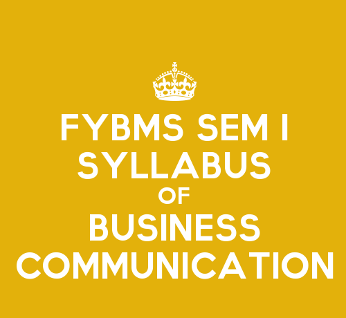 FYBMS Sem 1 Syllabus: Business Communication