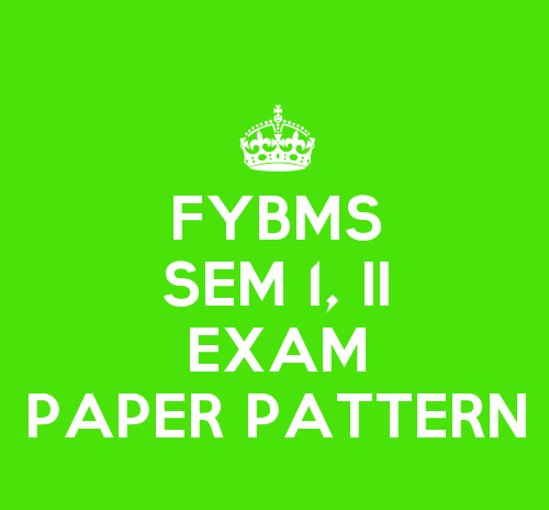 FYBMS Sem I And Sem II Exam Paper Pattern