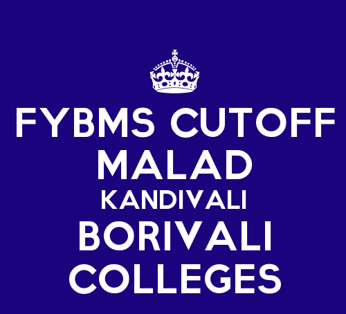 FYBMS 2015 Cutoff of BMS Colleges in Malad, Kandivali, Borivali