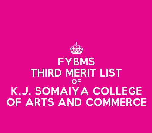 FYBMS Cutoff 2015 Third Merit List of K.J. Somaiya College of Arts and Commerce