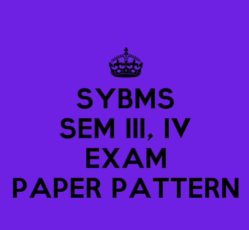 SYBMS Sem III And Sem IV Exam Paper Pattern