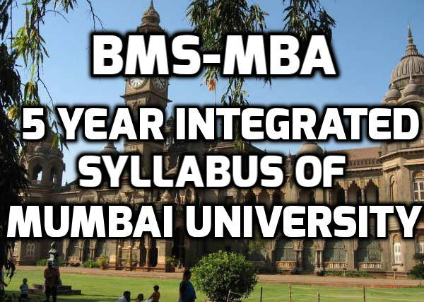 B.M.S. - M.B.A. (Integrated) Syllabus of Mumbai University