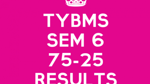 TYBMS Sem 6 CBSGS 75:25 April 2015 Exam Results Declared on 17 July 2015