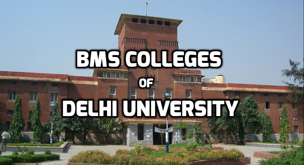 BMS Colleges of Delhi University