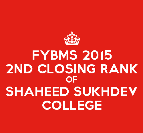 FYBMS Second Counselling Closing Rank 2015 of Shaheed Sukhdev College of Business Studies (SSCBS)