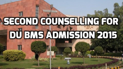 Everything You Need To Know About Second Counselling For DU BMS Admission 2015