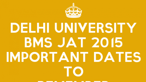 DU BMS JAT 2015 Admission Schedule And Important Dates To Remember