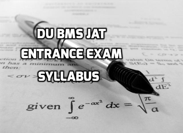 DU BMS JAT Entrance Exam Syllabus