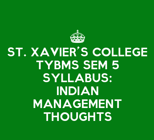 St. Xavier's College TYBMS Sem 5 Syllabus: Indian Management Thoughts And Practices