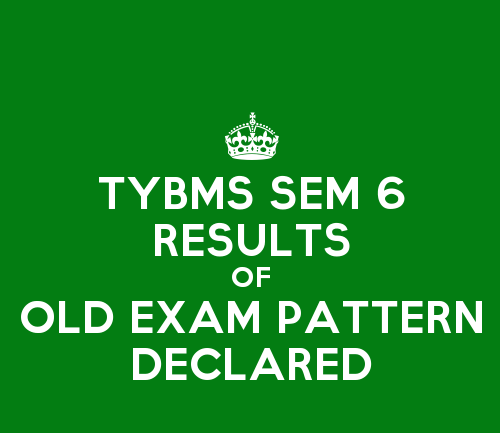 TYBMS Sem 6 OLD April 2015 Results Declared on 29 July 2015