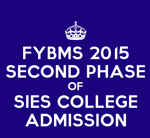 Second Phase of FYBMS Admission 2015 of SIES College Sion West