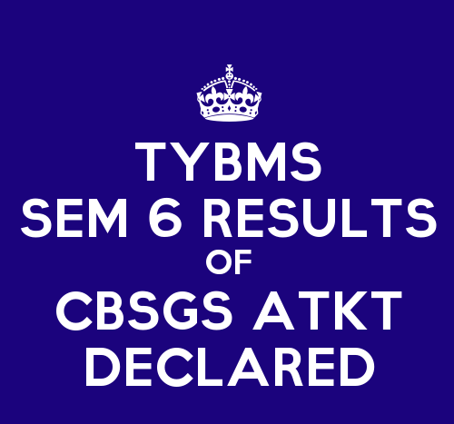 TYBMS Sem 6 CBSGS 60:40 ATKT Exam Results Declared