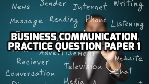 Business Communication Practice Question Paper 1
