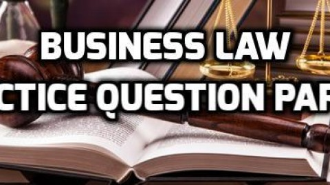 Business Law Practice Question Paper 1