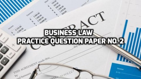 Business Law Practice Question Paper No. 2