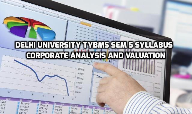 Delhi University TYBMS Sem 5 Syllabus – Corporate Analysis and Valuation