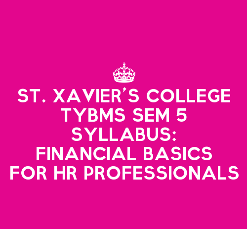 St. Xavier's College TYBMS Sem 5 Syllabus: Financial Basics for HR Professionals