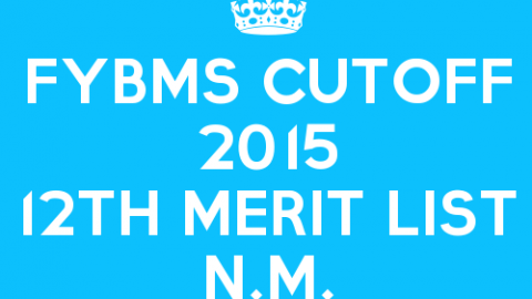 FYBMS Cutoff 2015 Twelfth Merit List of N.M. College