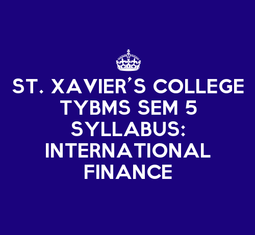 St. Xavier's College TYBMS Sem 5 Syllabus: International Finance